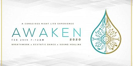Awaken -  A Breathwork, Ecstatic Dance & Sound Healing Experience billets