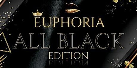EUPHORIA ALL BLACK EDITION tickets