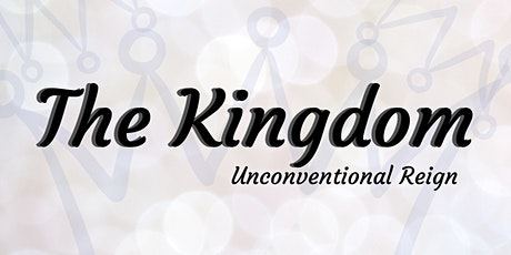 The Kingdom: Unconventional Reign tickets