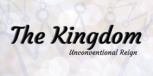 The Kingdom: Unconventional Reign