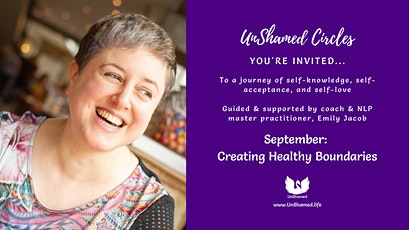 UnShamed Circles: Empowerment for Women Who Want More. [Boundaries] tickets