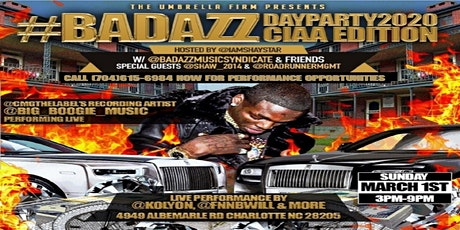 CIAA Bad Azz Day Party 2020 Hosted By @BadAzzMusicSyndicate & Friends tickets
