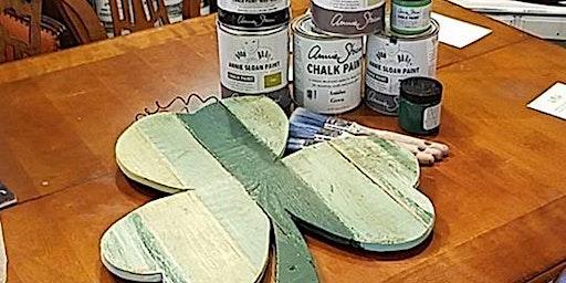Shamrock Paint Class with Annie Sloan ® Chalk Paint ® 101 Class