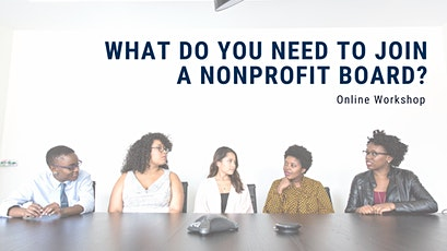 What you need to know to join a nonprofit board? tickets