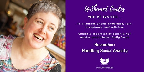 UnShamed Circles: Empowerment for Women Who Want More. [Social Anxiety] tickets