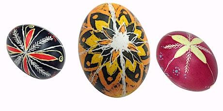 Pysanky- Ukrainian Egg Decoration Monday March 30 - #2 tickets