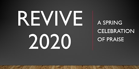 REVIVE 2020 Spring Celebration of Praise tickets