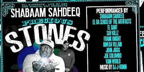 Marvial ENT, AEMG & @LifeofUGA: Shabaam Sahdeeq Precious Stones LP Release tickets