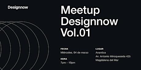 Designnow Meetup vol.01 entradas