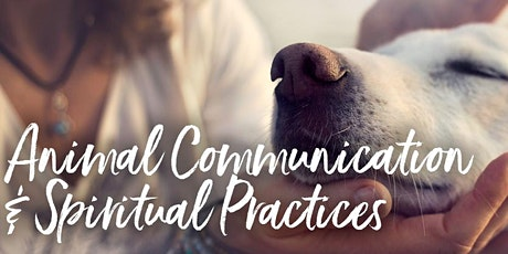Animal Communication and Spiritual Practices tickets