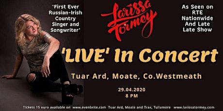 """Larissa Tormey-""""Live in Concert"""" tickets"""