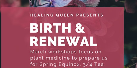 Birth and Renewal - Live Your Joy Series tickets