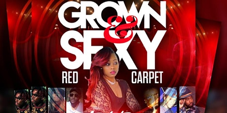 Grown & Sexy Ball Red Carpet Event tickets