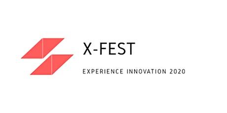X-Fest - Building Better Businesses tickets