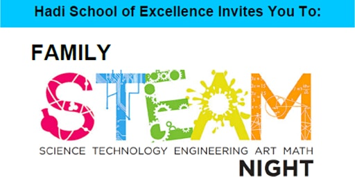 Third Annual STEAM Night in Hadi School, Schaumburg, IL