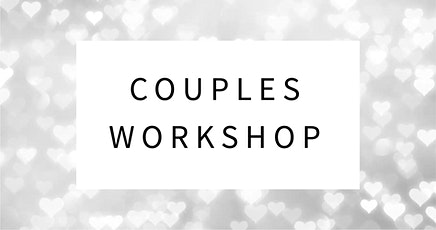 Couples Workshop- 5 Love Languages & Connecting in the Bedroom tickets
