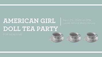 American Doll Tea Party for Mom & Me - Take 2