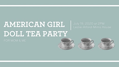 American Doll Tea Party for Mom & Me - Take 2 tickets