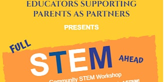 Parents as Partners in Learning-A STEM Experience