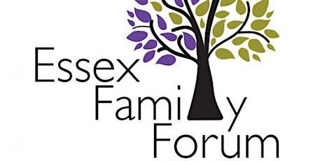 Essex Family Forum AGM tickets