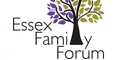 Essex Family Forum AGM