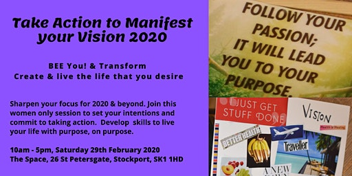 Take Action to Manifest Your Vision 2020
