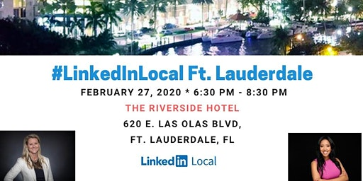 Linkedin Local Fort Lauderdale Hosted by Kelly Merbler & Evelyn Andrade