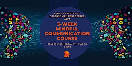 Mindful Communication: 3-Week Course - Alva tickets