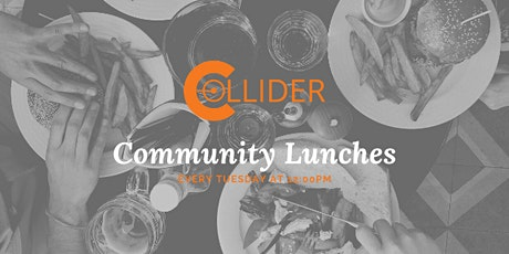 Collider Coworking Community Lunches tickets