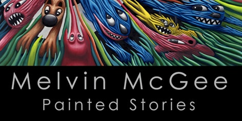 Melvin McGee - Painted Stories Exhibition