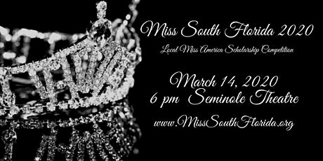 Miss South Florida Scholarship Pageant 2020 tickets