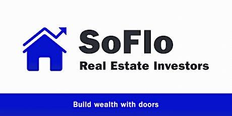 SoFlo Real Estate Investors Meetup  tickets