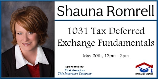 Education Course - 1031 Tax Deferred Exchange Fundamentals