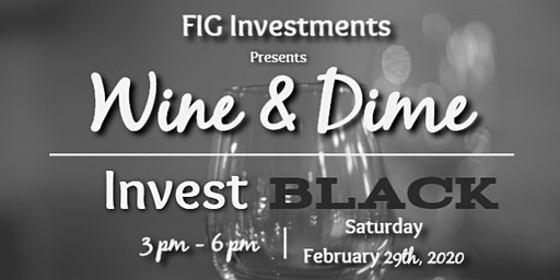 Wine and Dime: Invest BLACK