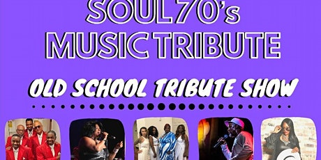 Soul 70's Music Tribute Show tickets
