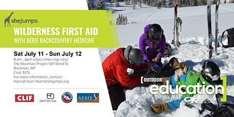 MT SheJumps Wilderness First Aid with Aerie Backcountry Medicine tickets