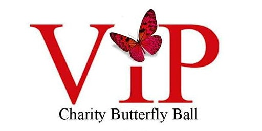 VIP BUTTERFLY BALL in aid of LFBC