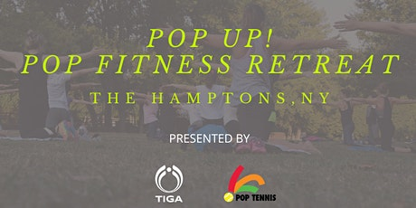 POP UP!  POP FITNESS RETREAT tickets