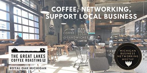 Royal Oak Coffee Networking at Great Lakes Coffee
