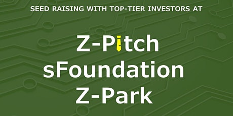 sFoundation / Z-Pitch Pitch Night (Free General Adimission) tickets