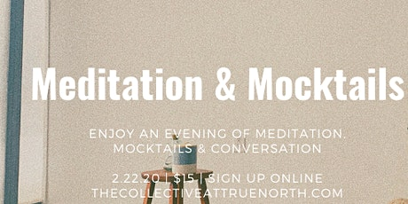 Meditation & Mocktails tickets