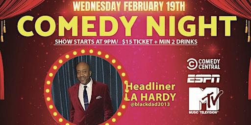 Buddha Last Call Comedy Night presents L.A. Hardy (ESPN, MTV, VH1) Feb 19!