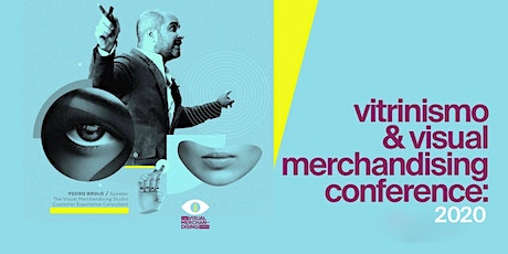 VITRINISMO & VISUAL MERCHANDISING CONFERENCE GT 2020 tickets