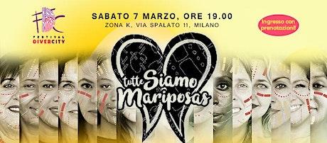 SIAMO TUTTE MARIPOSAS - Spettacolo Teatrale biglietti