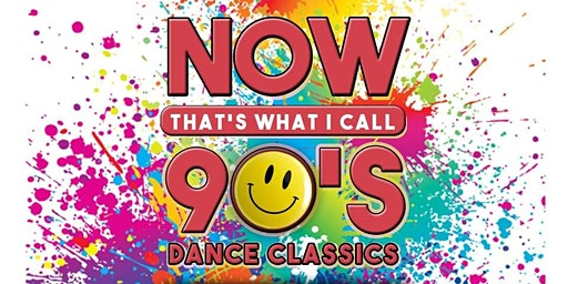 NOW THAT'S WHAT I CALL  90's Dance Classics