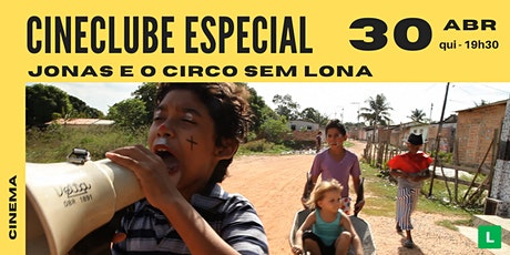 Jonas e o circo sem lona | Cineclube Especial Sesc Canoas tickets