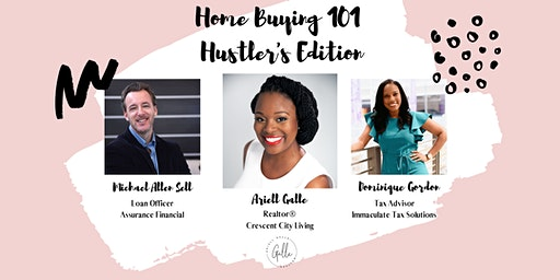 Home Buying 101:  Hustler's Edition