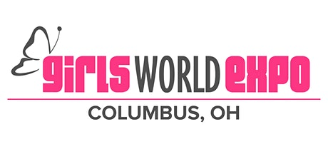 Girls World Expo: Columbus, OH tickets