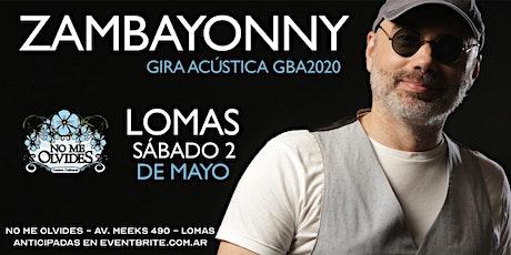 Zambayonny en Lomas de Zamora entradas