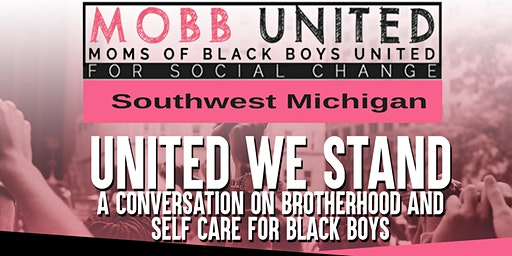 United We Stand - Black Boys and Their Mothers